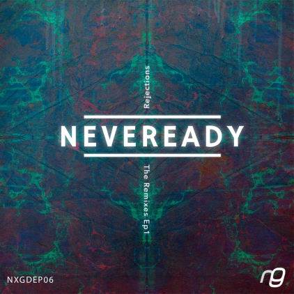 Neveready_Remix_EP1_Front_WEB